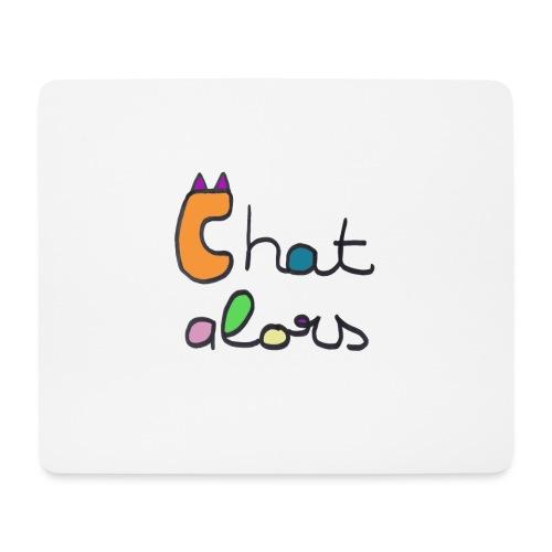 Chat Alors - Tapis de souris (format paysage)