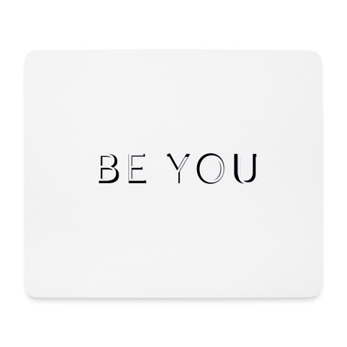 BE YOU Design - Mousepad (bredformat)