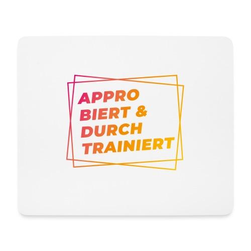 Approbiert & durchtrainiert (DR2) - Mousepad (Querformat)