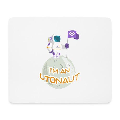 I'm an LTOnaut - Mouse Pad (horizontal)