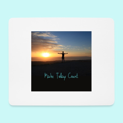 Make Today Count - Mouse Pad (horizontal)