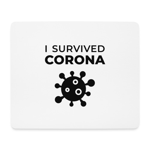 I survived Corona (DR22) - Mousepad (Querformat)
