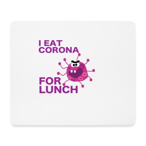 I Eat Corona For Lunch - Coronavirus fun shirt - Muismatje (landscape)