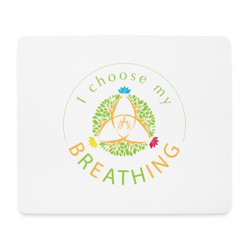 i choose my breathing V1 - Tapis de souris (format paysage)