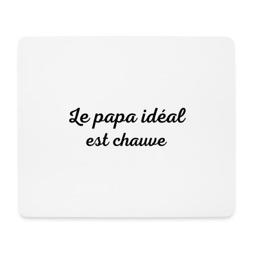 t-shirt fete des pères le papa idéal est chauve - Tapis de souris (format paysage)