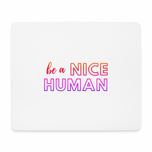 Be a Nice Human | rainbow - Tappetino per mouse (orizzontale)