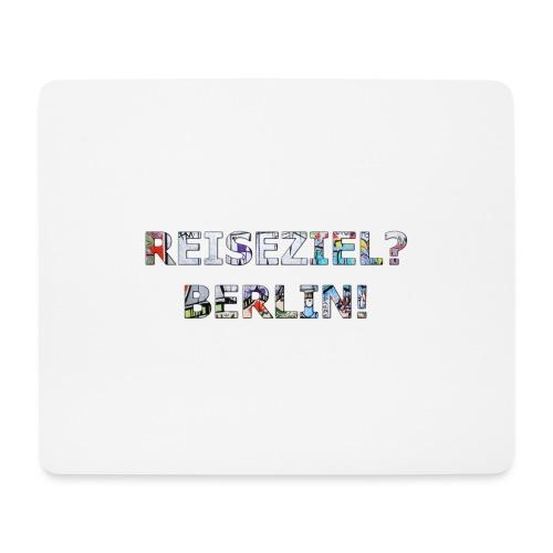 Reiseziel? Berlin! - Mousepad (Querformat)