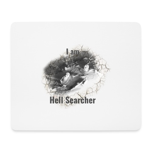 I am Hell Searcher, T-Shirt Women - Mouse Pad (horizontal)