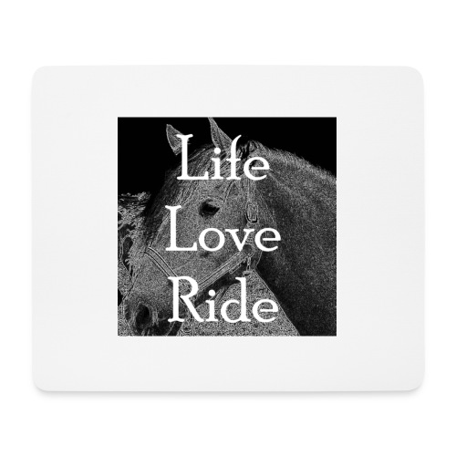 Life Love Ride - Mousepad (Querformat)