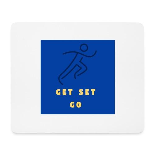 GET SET GO - Mouse Pad (horizontal)