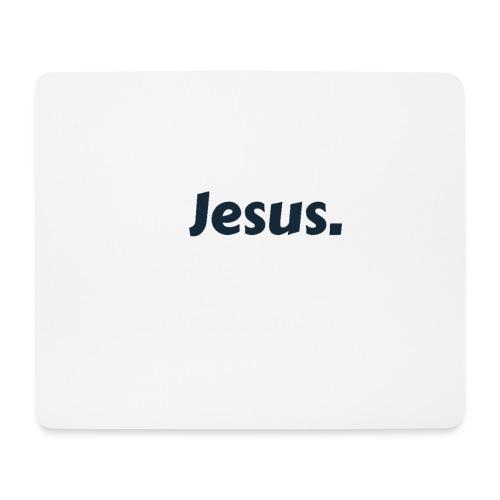 Jesus! - Mousepad (Querformat)