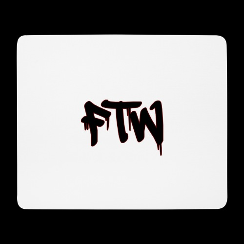 FTW - Mousepad (Querformat)