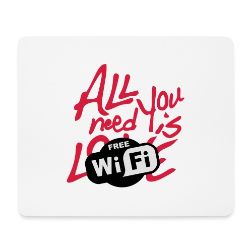 all you need is free WiFi - Alfombrilla de ratón (horizontal)