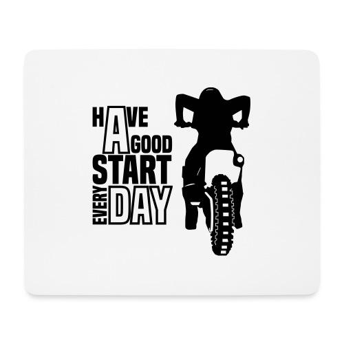 Have a good Start MX (HQ) - Mousepad (Querformat)