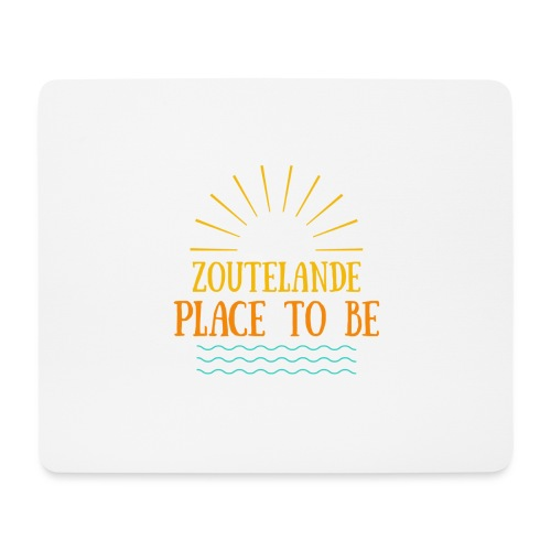 Zoutelande - Place To Be - Mousepad (Querformat)