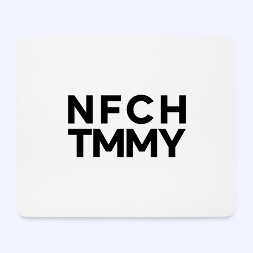 Einfach Tommy / NFCHTMMY / Black Font - Mousepad (Querformat)