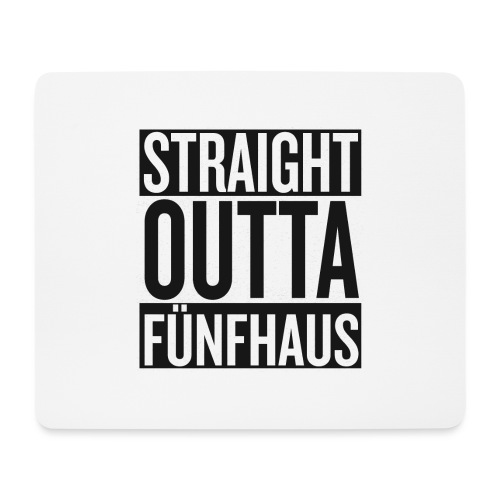 Straight Outta Fünfhaus - Mousepad (Querformat)