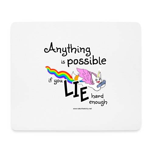 Anything Is Possible if you lie hard enough - Mouse Pad (horizontal)