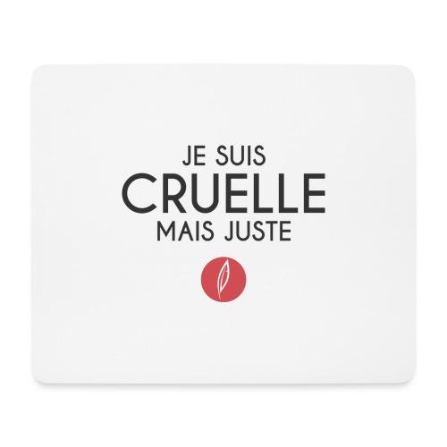 Citation - Cruelle mais juste - Tapis de souris (format paysage)