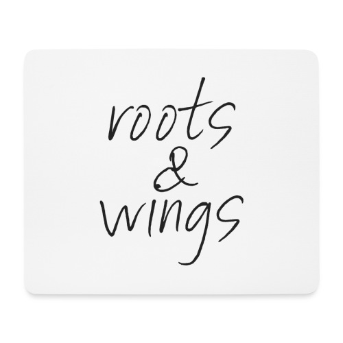 ROOTS & WINGS - Mousepad (Querformat)