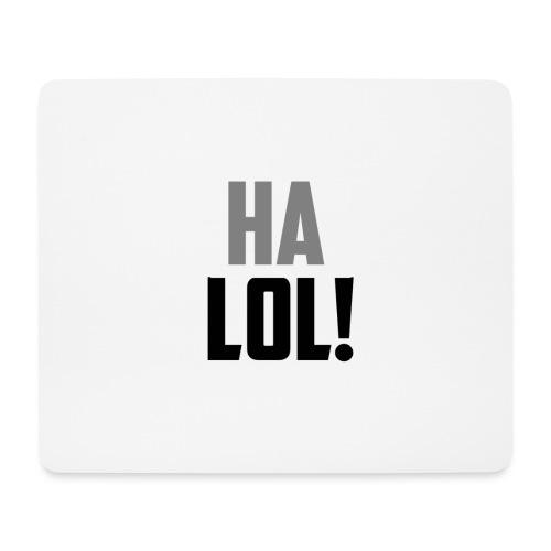 The CrimsonAura 'Ha LOL!' Stream Quote. - Mouse Pad (horizontal)