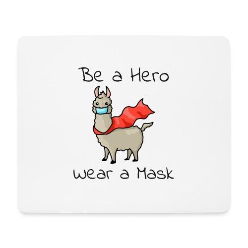 Sei ein Held, trag eine Maske! - Mousepad (Querformat)