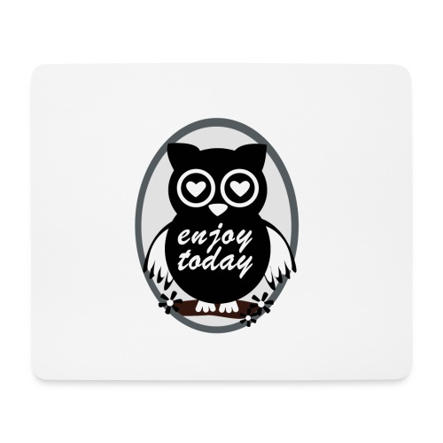 Enjoy today - Mousepad (Querformat)