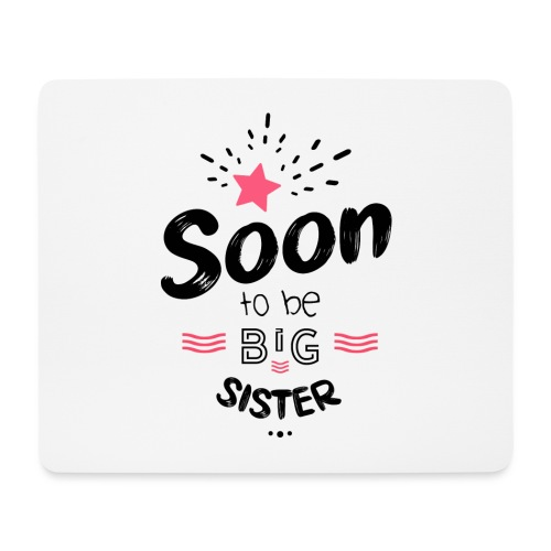 Soon to be big sister - Tapis de souris (format paysage)