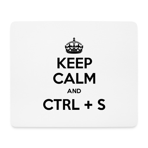 Keep Calm and CTRL+S - Tapis de souris (format paysage)