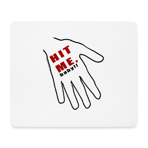 Hit me baby largelogo - Hiirimatto (vaakamalli)