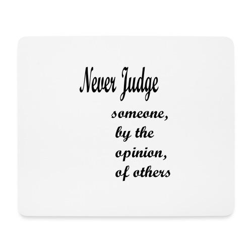 Never Judge - Mouse Pad (horizontal)