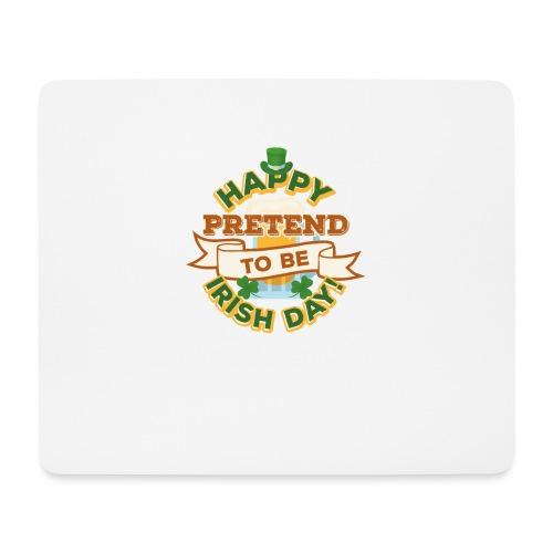 Happy Pretend To Be Irish Day - Mouse Pad (horizontal)