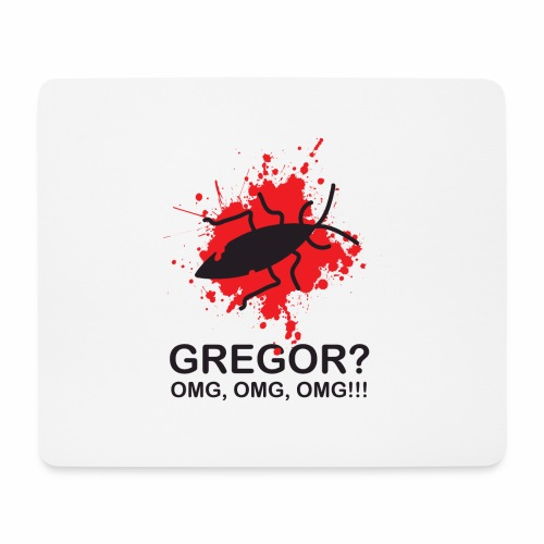 OMG, Gregor Samsa is dead! - Mouse Pad (horizontal)