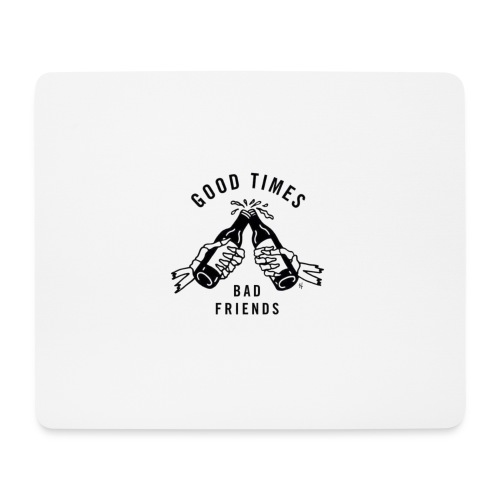 good times - Mousepad (Querformat)