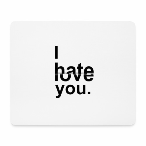 love hate - Mouse Pad (horizontal)