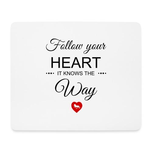 follow your heartbesser - Mousepad (Querformat)