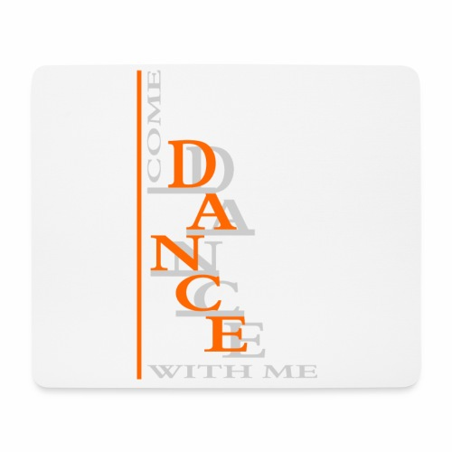 Come Dance With Me - Mouse Pad (horizontal)