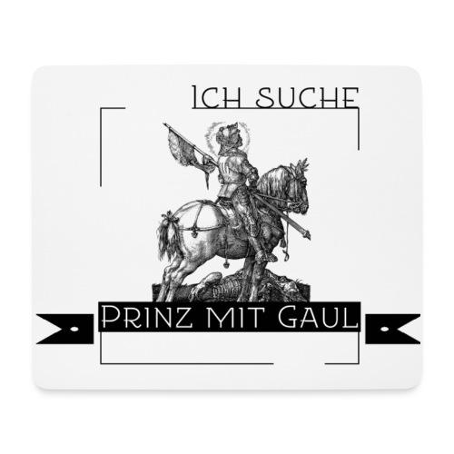 Ich suche Prinz mit Gaul - Mousepad (Querformat)