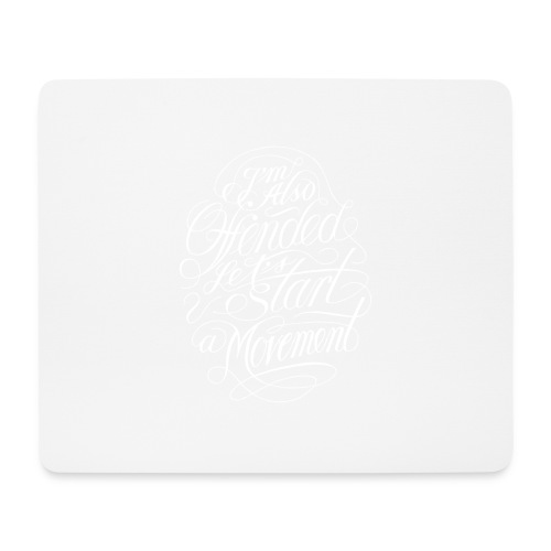 Offended - Mousepad (bredformat)