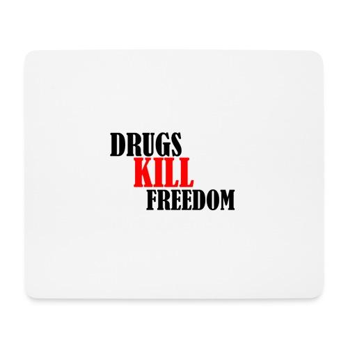 Drugs KILL FREEDOM! - Podkładka pod myszkę (orientacja pozioma)