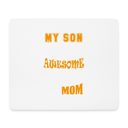 My Son Is Super Awesome His Mom - Mouse Pad (horizontal)