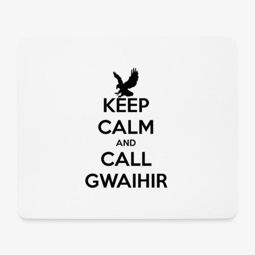 Keep Calm And Call Gwaihir - Mouse Pad (horizontal)
