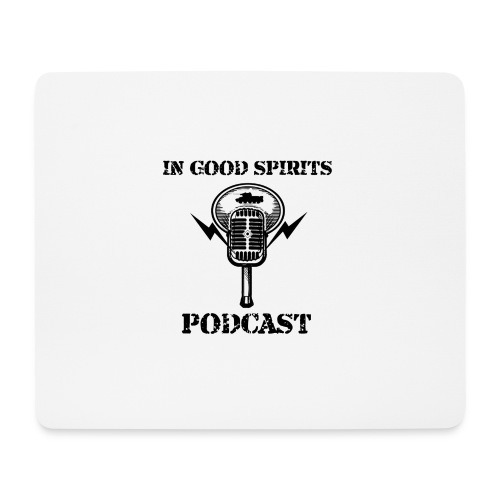 In Good Spirits Podcast - Mouse Pad (horizontal)