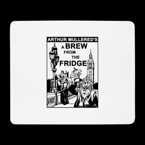 A Brew from the Fridge v2 - Mouse Pad (horizontal)