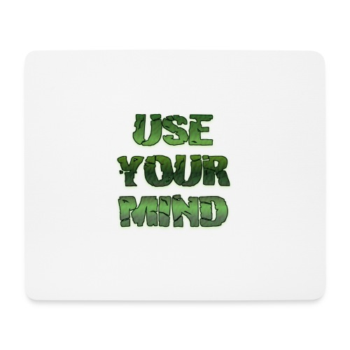 use your mind - Mousepad (Querformat)