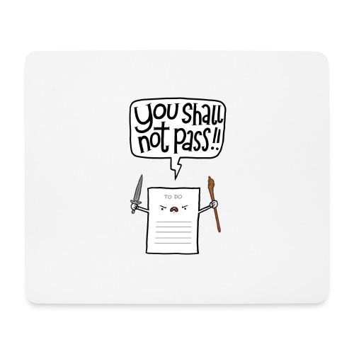 You shall not pass-To Do - Mousepad (Querformat)