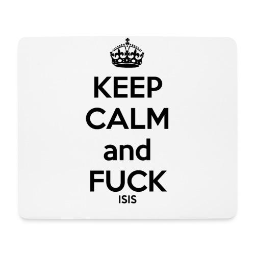 Keep calm and F*ck ISIS - Tapis de souris (format paysage)