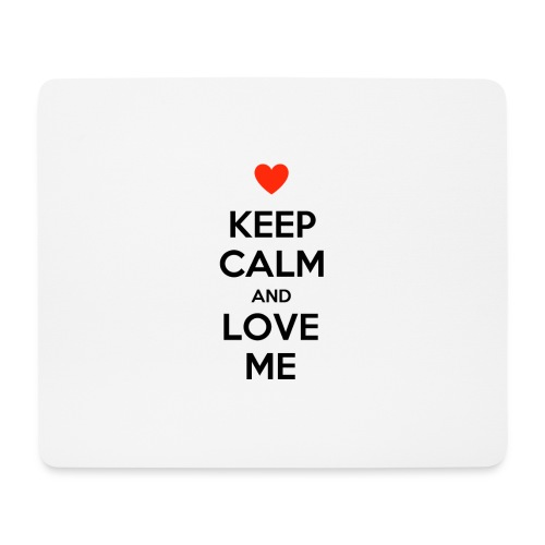 Keep calm and love me - Tappetino per mouse (orizzontale)