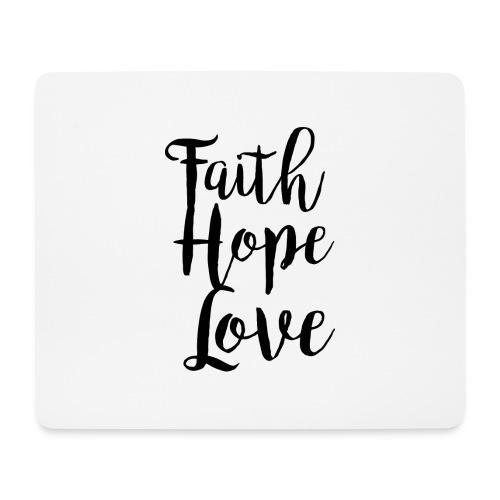faith hope love - bw - Mousepad (Querformat)