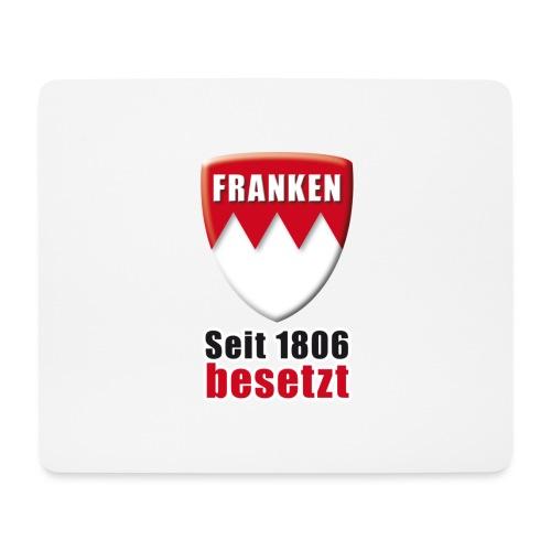 Franken - Seit 1806 besetzt! - Mousepad (Querformat)